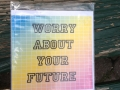 worry-about-your-future
