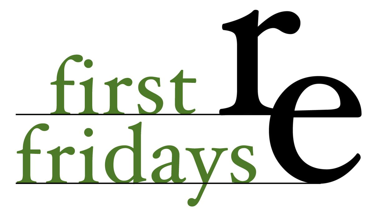 first fridays now at re!